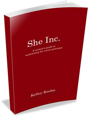 She Inc. - A woman's guide to maximizing her career potential - by Kelley Keehn