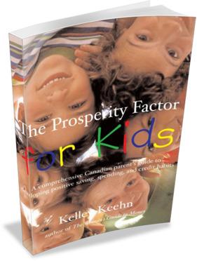 The Prosperity Factor For Kids - by Kelley Keehn