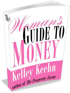 The Woman's Guide to Money - by Kelley Keehn